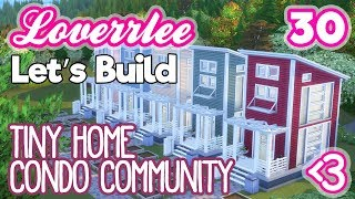 Tiny Home Condo Community (Let's Build in the Sims 4)