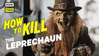 How to Kill the Leprechaun   NowThis Nerd