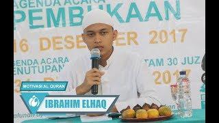 Ibrahim Elhaq - Motivasi Al-Qur'an ● Al qur'an Inspirasi Terbaiku
