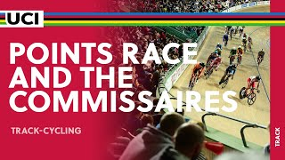 The role of the Commissaires in the Points Race