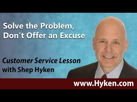 Solve the Complaint, Don't Make an Excuse - Customer Service Lesson