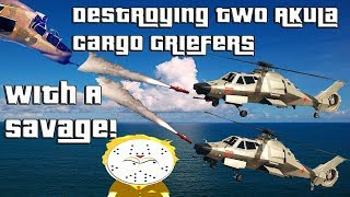 GTA Online Destroying Two Akula Cargo Griefers With A Savage