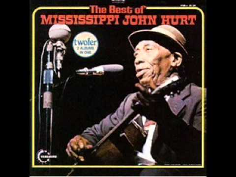 Mississippi John Hurt - Well