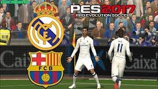 PES 2017 | FC Barcelona vs Real Madrid