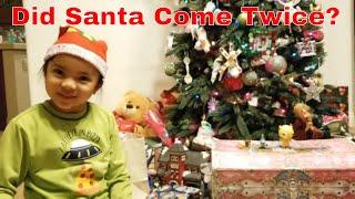 Did Santa come twice?