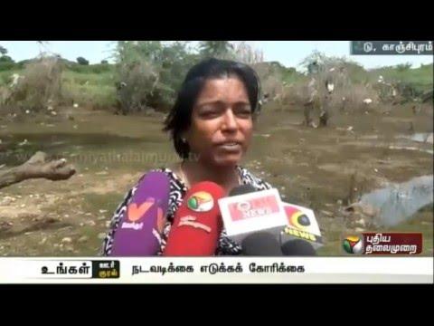 PWD officials' negligence in maintenance of check dam irks Chenagalpattu residents