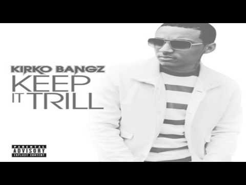 Kirko Bangz - Keep It Trill (Instrumental)