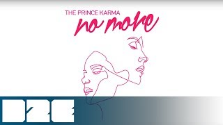 The Prince Karma - No More (Official Audio)