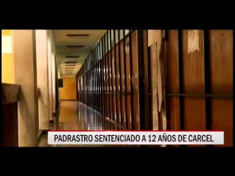 31/10/2014 - 13:14 PADRASTRO SENTENCIADO A 12 AÑOS DE CARCEL