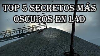 Los 5 Secretos más Oscuros y Aterradores de L4D