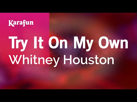 Karaoke Try It On My Own - Whitney Houston *