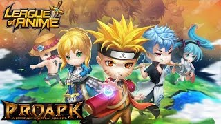 League of Anime Gameplay iOS / Android