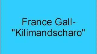 Watch France Gall Kilimandscharo video