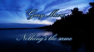 Watch Gary Moore Nothings The Same video