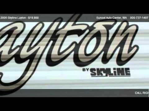 2006 Skyline Layton 25 ft - for sale in ; __ Sunset RV&TRUCK Center __ ;, WA 58001