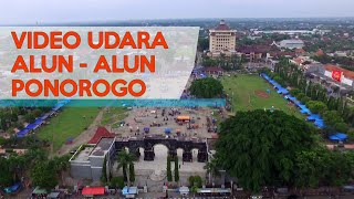 Video Udara Alun - Alun Ponorogo