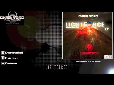 Chris Voro - Lightforce EP