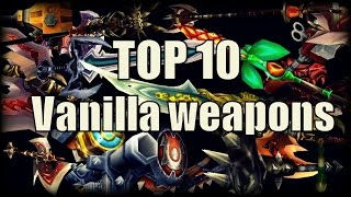 WoW Vanilla - My Top 10 Favourite Weapons!