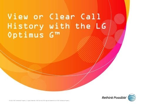 View or Clear Call History with the LG Optimus G™: AT&T How To Video Series