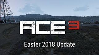 ACE3 Easter Update