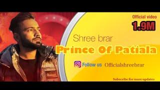download lagu Prince Of Patiala  Shree Brarr   Full gratis