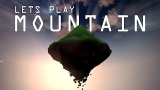 Let's Play MOUNTAIN - A Game by David O'Reilly