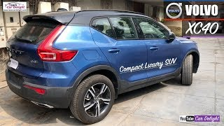Volvo XC40 2018 Detailed Review with Features and On Road Price | Team Car Delight