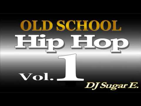 Old School Mixtape 1 (Soul/Funk/Hip Hop/R&B) - DJ Sugar E.