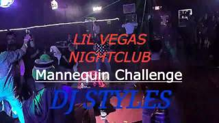 LIL VEGAS NIGHTCLUB Paducah, KY Mannequin Challenge.  DJ STYLES