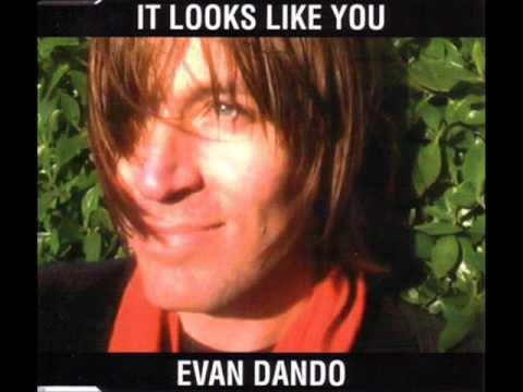 Evan Dando - Looks like you