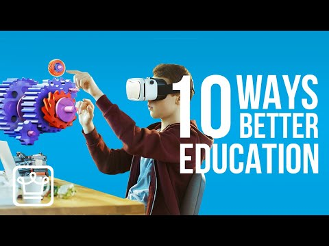 10 Ways to Get a Better EDUCATION