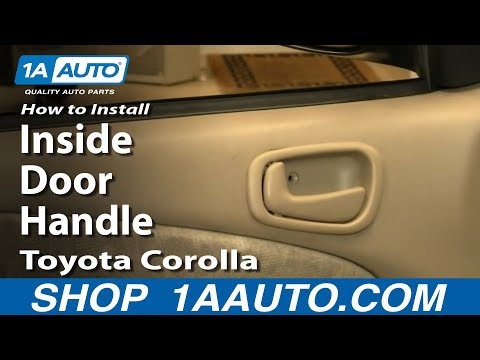 How To Install Replace Inside Door Handle Toyota Corolla 98-02 1AAuto.com