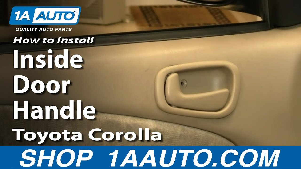 how to install replace inside door handle toyota corolla 98 02 youtube. Black Bedroom Furniture Sets. Home Design Ideas