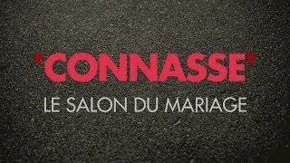 Connasse - Le salon du mariage