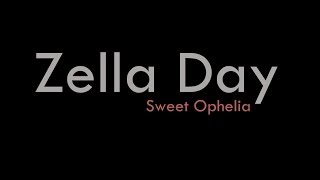 Zella Day • Sweet Ophelia (lyrics)