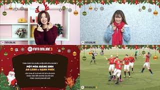 [FIFA Online 3] Nhạc hay Giáng sinh 2017 - Chơi game thật đã, nghe nhạc thật phê