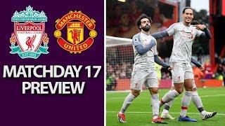Liverpool v. Man United   PREMIER LEAGUE MATCH PREVIEW   12/16/18   NBC Sports