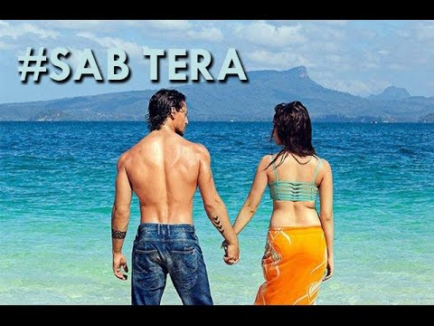 SAB TERA FULL Video Song Out | BAAGHI | Tiger Shroff, Shraddha Kapoor | Armaan Mallik