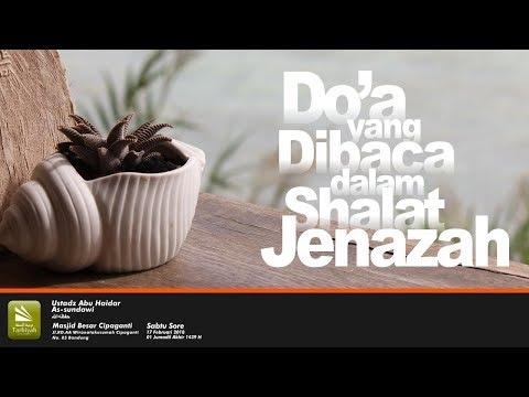 Doa Yang Dibaca Dalam Sholat Jenazah #1 | Ustadz Abu Haidar As Sundawy حفظه الله