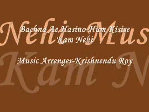 Bachna Ae Hasino-Full Karaoke-Hum Kisise Kam Nehi