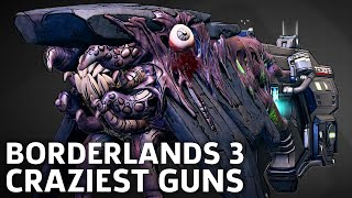 Borderlands 3 - Craziest Guns We've Seen So Far