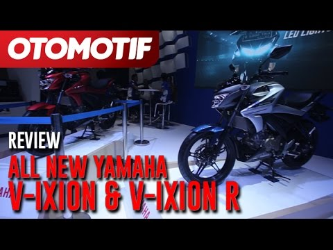 Review All New Yamaha V-ixion & V-ixion R