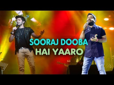 Sooraj Dooba Hai - Live | Armaan Malik | Arijit Singh