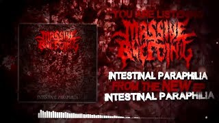 MASSIVE BLEEDING - INTESTINAL PARAPHILIA [OFFICIAL EP STREAM] (2019) SW EXCLUSIVE