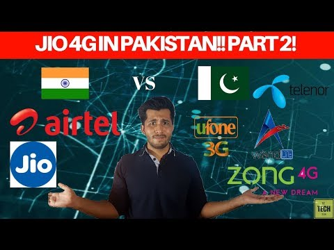 Jio 4G in Pakistan? Part 2 | Jio 4G vs Pakistani Mobile networks [EXPOSED] ! Part 2 [اردو/हिंदी]