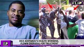 DEJI ADEYANJU'S HEALTH WORSENS, FLOWN OVERSEAS FOR TREATMENT | FlipTV