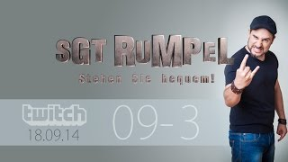 Livestream SgtRumpel #09 Part C
