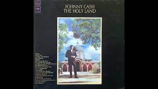 Johnny Cash - The Holy Land (Full Album) 1969