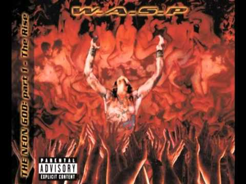 Wasp - Someone to Love Me