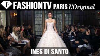 Bridal Fall 2015 collection - Ines Di Santo | FashionTV